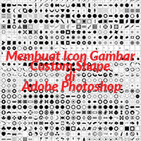 Membuat Icon Gambar Custom Shape di Adobe Photoshop