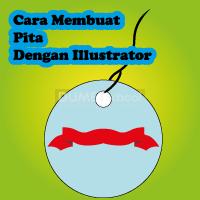Cara Membuat Pita Dengan Illustrator