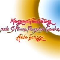 Mengenal Fitur Fitting pada Software Pengolah Gambar Adobe Indesign