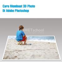 Cara Membuat 3D Photo Di Adobe Photoshop