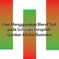 Cara Menggunakan Blend Tool pada Software Pengolah Gambar Adobe Illustrator
