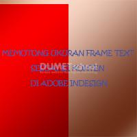 Memotong Ukuran Frame Text Sesuai Isi Konten di Adobe Indesign