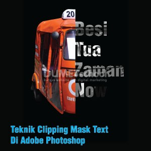Teknik Clipping Mask Text Di Adobe Photoshop