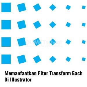 Memanfaatkan Fitur Transform Each Di Illustrator