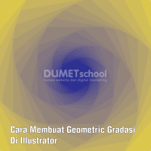 Cara Membuat Geometric Gradasi Di Illustrator