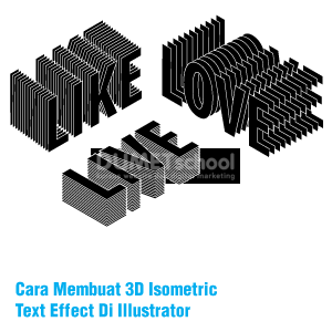 Cara Membuat 3D Isometric Text Effect Di Illustrator
