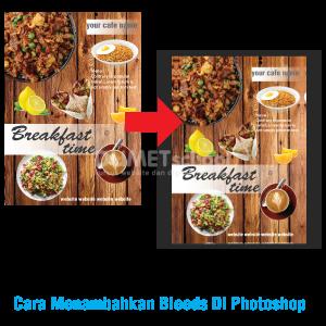 Cara Menambahkan Bleeds Di Photoshop