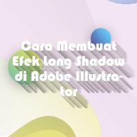 Cara Membuat Efek Long Shadow di Adobe Illustrator