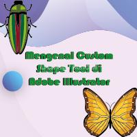 Mengenal Custom Shape Tool di Adobe Illustrator
