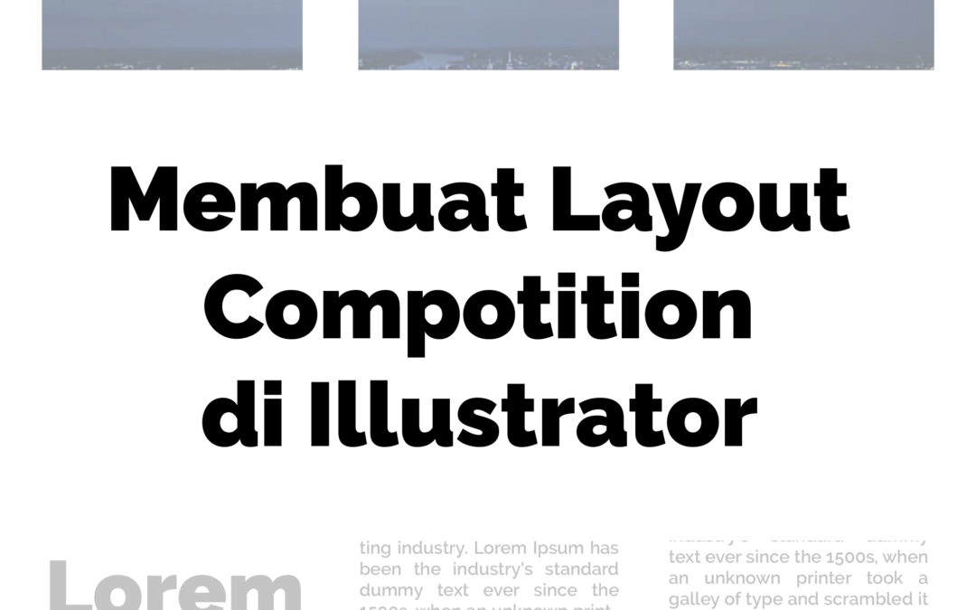 Membuat Layout Compotition di Illustrator